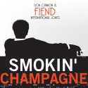 Fiend - Smokin' Champagne mixtape cover art