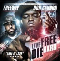 Freeway - Live Free Die Hard mixtape cover art