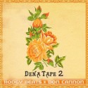 Hodgy Beats - Dena Tape 2 mixtape cover art