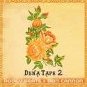 Hodgy Beats - Dena Tape 2 mixtape cover art