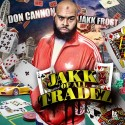 Jakk Frost - Jakk Of All Tradez mixtape cover art