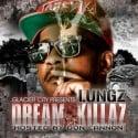 Lungz - Dream Killaz mixtape cover art