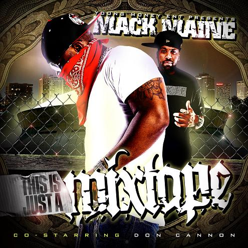 Mack Maine - This Is Just A Mixtape