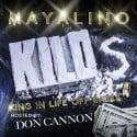 Mayalino - K.I.L.O.S. mixtape cover art