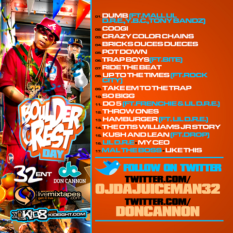 Don Cannon OJ Da Juiceman Boulder Crest Day Back Mixtape Cover