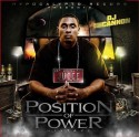 Juice - Position Of Power mixtape cover art