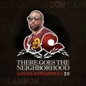 There Goes The Neighborhood: Anthem Instrumental 2.0 mixtape cover art