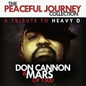 The Peaceful Journey: A Tribute To Heavy D mixtape cover art