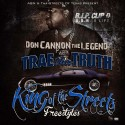 Trae Tha Truth - King Of The Streets Freestyles mixtape cover art