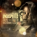 Trae Tha Truth - Undisputed mixtape cover art