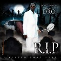 Young Dro - R.I.P. (I Killed That Shit) mixtape cover art