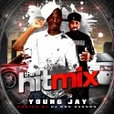 Young Jay - The Hit Mix mixtape cover art