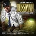 Lambo Show - Bossman mixtape cover art