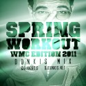 Spring Workout (WMC Edition 2011) mixtape cover art