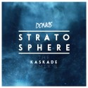 Stratosphere (The Kaskade Remixes) mixtape cover art