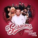 The #Sessions Podcast 2014: Episode 9 (Valentines Edition) mixtape cover art