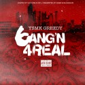 YSMK Greedy - Bangin 4Real mixtape cover art