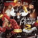 Audio Molly 2 (Hosted By Calico Jonez) mixtape cover art