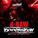 B-Raw - Doomsday mixtape cover art