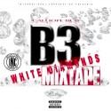 B3 - White Diamonds  mixtape cover art