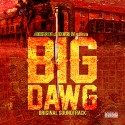 Big Dawg Soundtrack mixtape cover art
