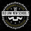 Bigg Dawg - Old Law New School 2 (Bangers & Dead Politicians) mixtape cover art
