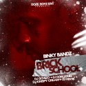 Binky Bandz - Brick School mixtape cover art