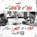 Calliope Var & Tokyo - From A YG To A OG mixtape cover art