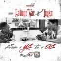 Calliope Var & Tokyo - From A YG To A OG mixtape cover art