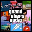Da A$tronautz - Grand Theft Audio mixtape cover art