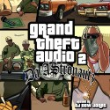 Da A$tronautz - Grand Theft Audio 2 mixtape cover art