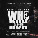 ESide Shawty - Who Run The South mixtape cover art