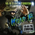 Head B - 10 O'Clock Cerfew mixtape cover art