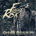 Johnny Phrank - Flight Risk mixtape cover art
