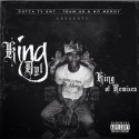 King Dyl - King Of Remixes mixtape cover art