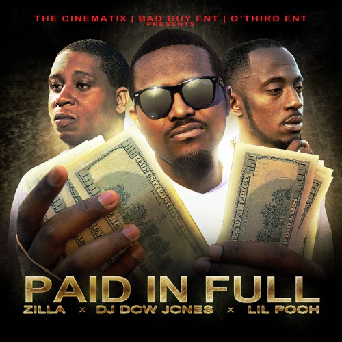 Lil Pooh & Zilla – Paid In Full [Mixtape]