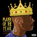 Lo Thraxx - Player Of The Year #POY mixtape cover art