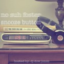 No Suh Foster - Snooze Button mixtape cover art