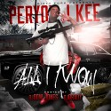 Peryon J Kee - All I Know mixtape cover art