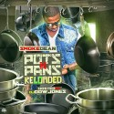 Smoke Dean - Pots N Pans Reloaded mixtape cover art