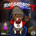 Trap Bastards 2 mixtape cover art