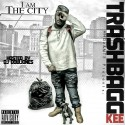Trashbag Kee - #IAmTheCity mixtape cover art