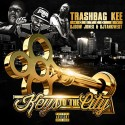 Trashbag Kee - Keys To The City mixtape cover art