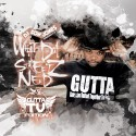What Da Streets Need (Gutta TV Edition) mixtape cover art