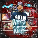 What Da Streets Need 4 (Hosted By Gutta TV) mixtape cover art