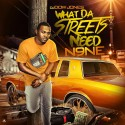 What Da Streets Need 9 mixtape cover art