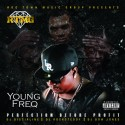 Young Freq - Perfection Before Profit mixtape cover art