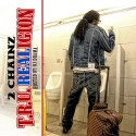 2 Chainz - T.R.U. REALigion mixtape cover art