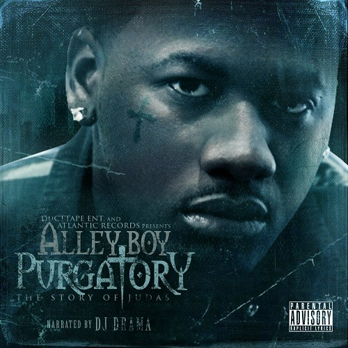 Alley Boy & DJ Drama – Purgatory: Story Of Judas [Mixtape]