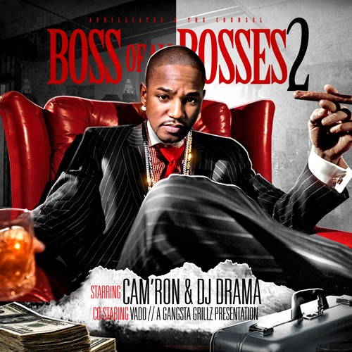Cam'ron – Boss Of All Bosses 2